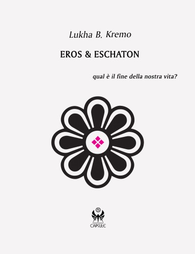 Eros & Eschaton, il libro