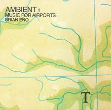 Music for Airport - Brian Eno