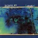 Scorn - [zander]