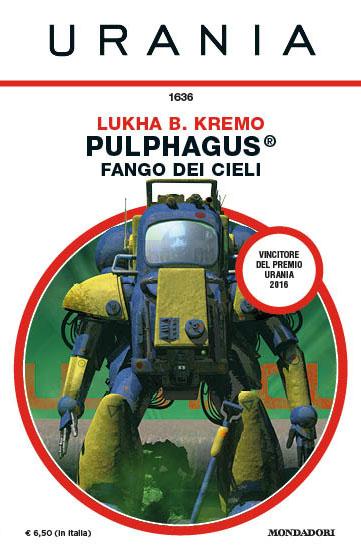 Pulphagus® Fanfo dei cieli, di Lukha B. Kremo
